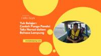 Contoh Pungo Pandai Teks Narasi dalam Bahasa Lampung