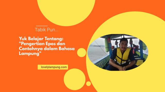 """Pengertian dan Contoh """"Epos"""" dalam Bahasa Lampung"""
