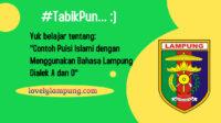 Contoh Puisi Islami dengan Menggunakan Bahasa Lampung Dialek A dan O