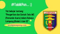 Pengertian dan Contoh Teks MC (Pemandu Acara) dalam Bahasa Lampung (Dialek A dan O)
